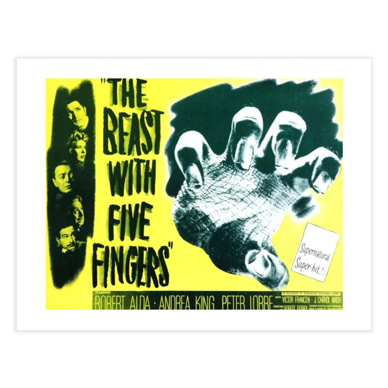 The Beast with five fingers, vintage horror movie poster Home Fine Art Print by ALMA VISUAL's Artist Shop
