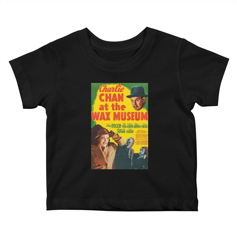 Charlie Chan at the Wax Museum, vintage movie poster Kids Baby T-Shirt by ALMA VISUAL's Artist Shop