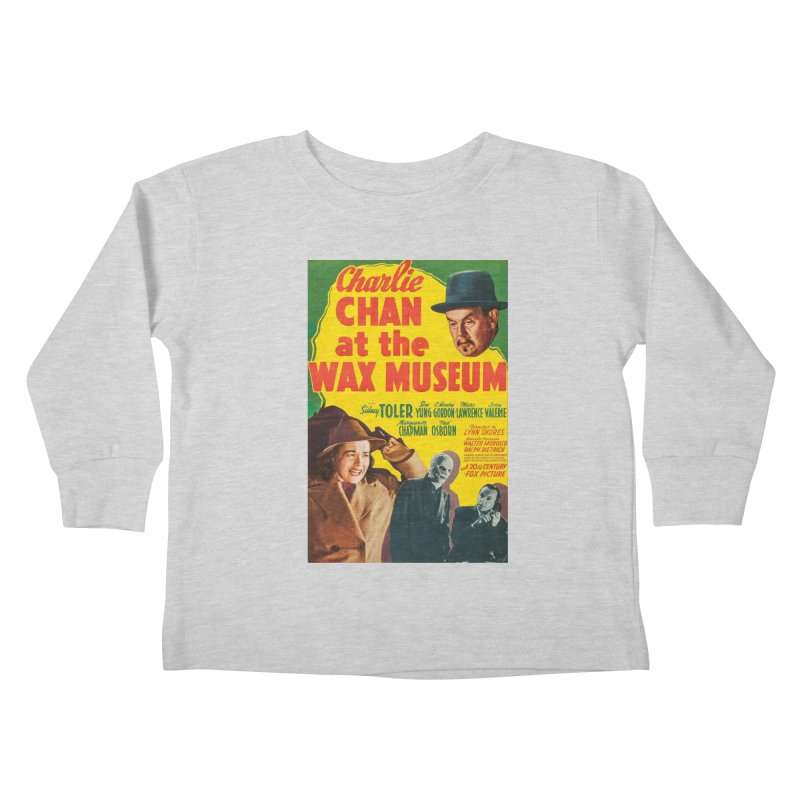 Charlie Chan at the Wax Museum, vintage movie poster Kids Toddler Longsleeve T-Shirt by ALMA VISUAL's Artist Shop