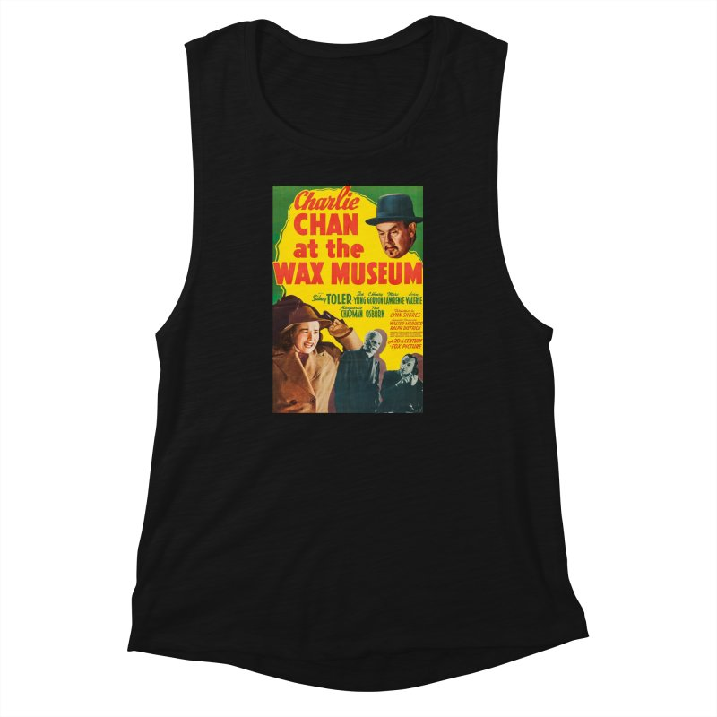 Charlie Chan at the Wax Museum, vintage movie poster Women's Muscle Tank by ALMA VISUAL's Artist Shop