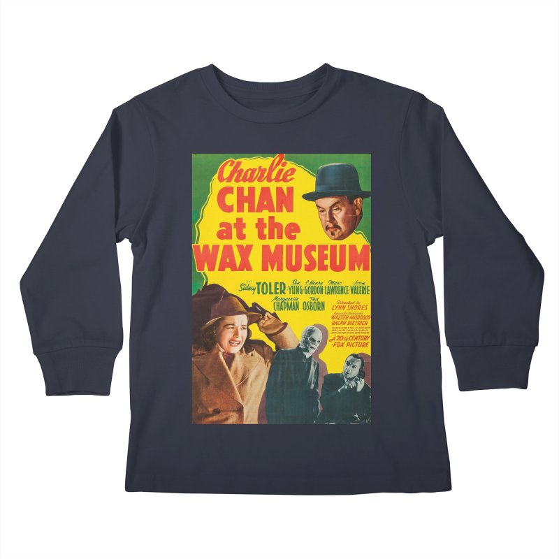 Charlie Chan at the Wax Museum, vintage movie poster Kids Longsleeve T-Shirt by ALMA VISUAL's Artist Shop