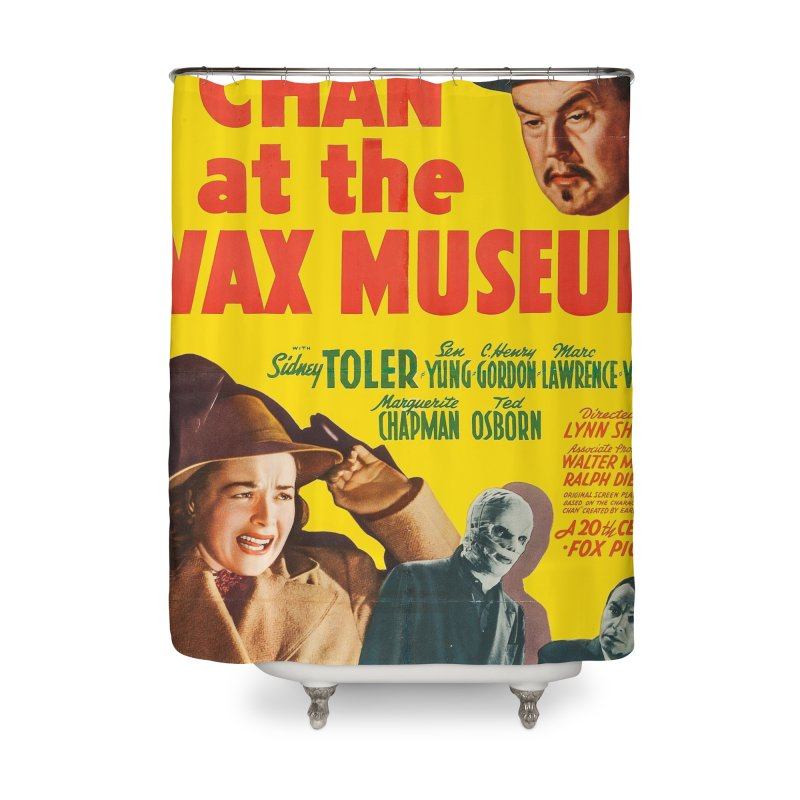 Charlie Chan at the Wax Museum, vintage movie poster Home Shower Curtain by ALMA VISUAL's Artist Shop