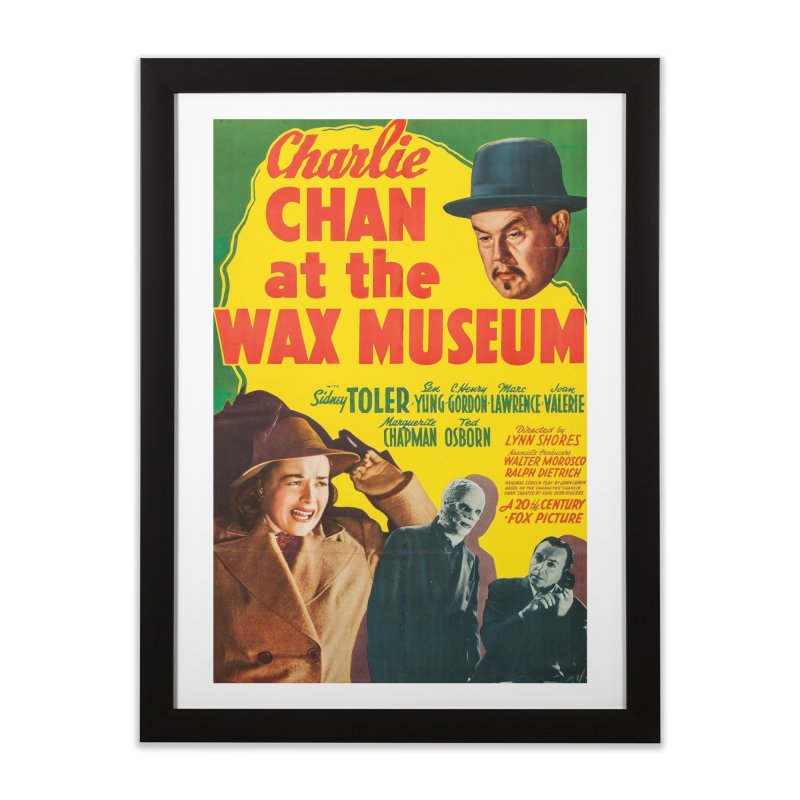 Charlie Chan at the Wax Museum, vintage movie poster Home Framed Fine Art Print by ALMA VISUAL's Artist Shop