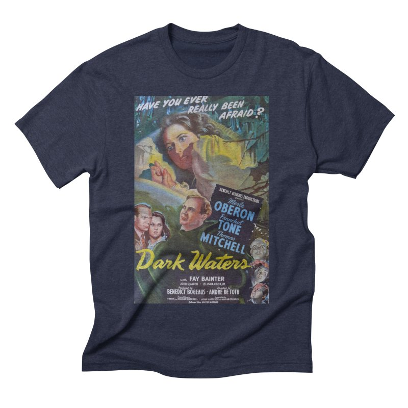 Dark Waters, vintage horror movie poster Men's Triblend T-shirt by ALMA VISUAL's Artist Shop