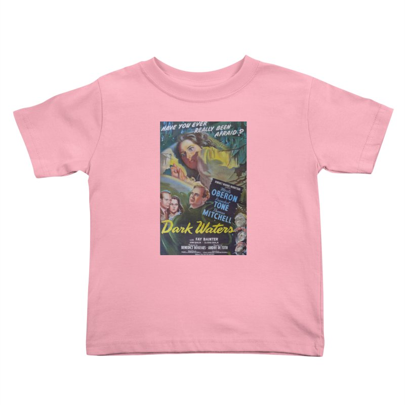 Dark Waters, vintage horror movie poster Kids Toddler T-Shirt by ALMA VISUAL's Artist Shop