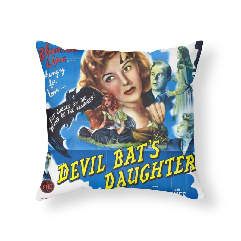 Devil Bat's Daughter, vintage horror movie poster Home Throw Pillow by ALMA VISUAL's Artist Shop
