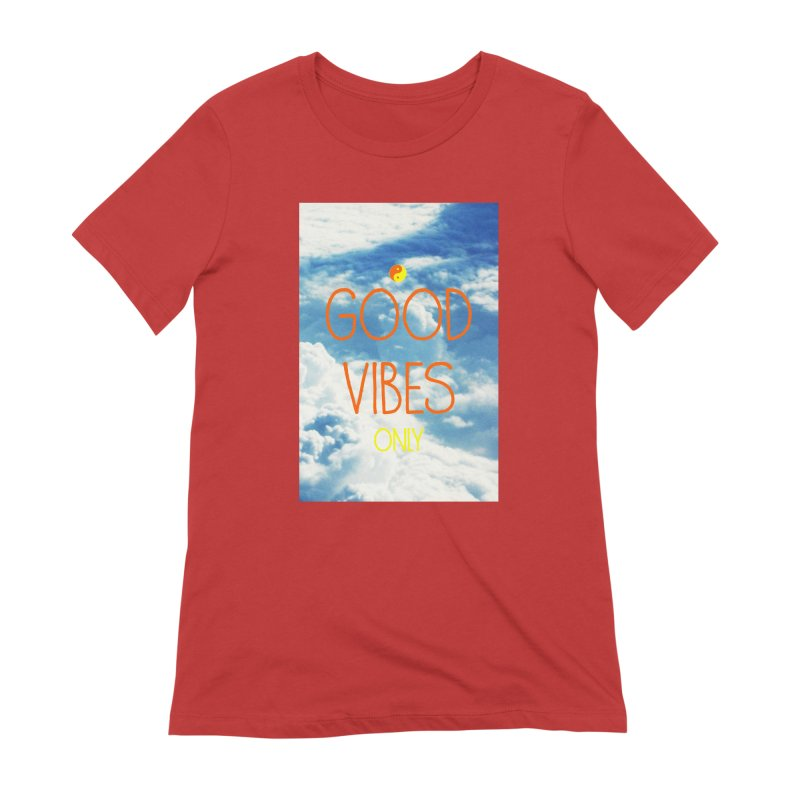 Good Vibes Only, sky Women's Extra Soft T-Shirt by ALMA VISUAL's Artist Shop