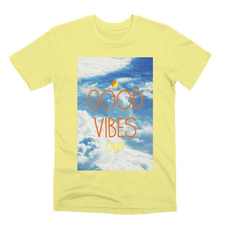 Good Vibes Only, sky Men's Premium T-Shirt by ALMA VISUAL's Artist Shop
