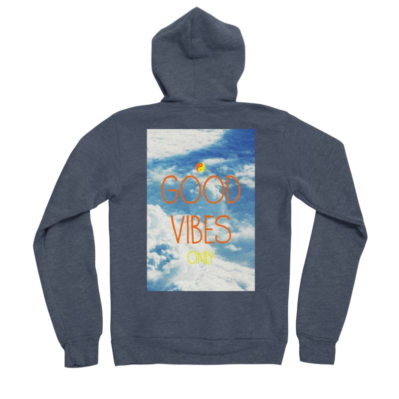 Good Vibes Only, sky Women's Sponge Fleece Zip-Up Hoody by ALMA VISUAL's Artist Shop
