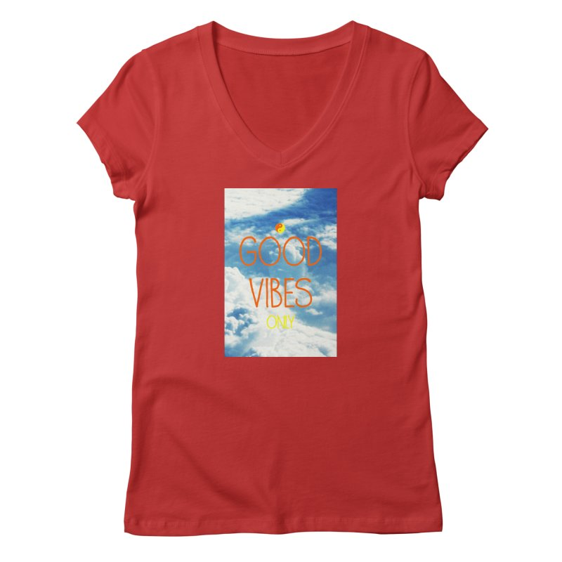 Good Vibes Only, sky Women's V-Neck by ALMA VISUAL's Artist Shop