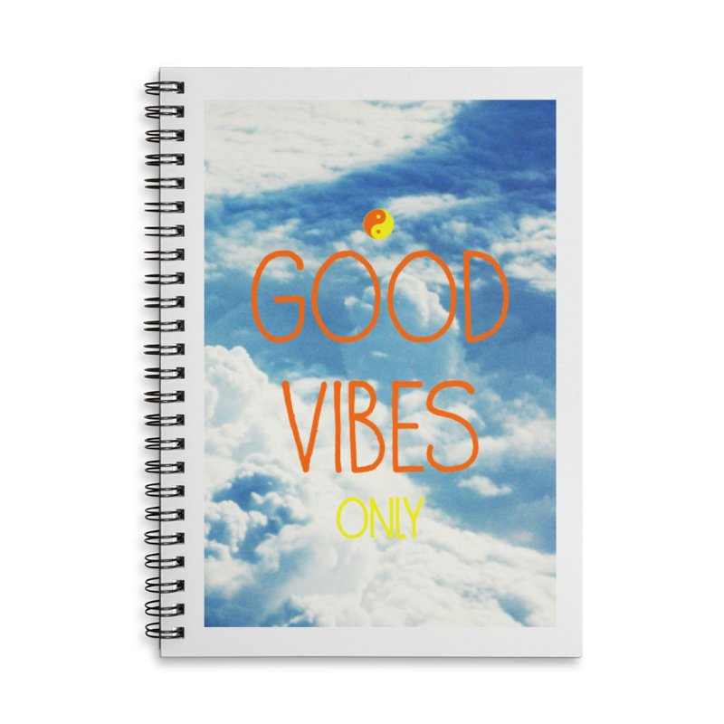 Good Vibes Only, sky Accessories Lined Spiral Notebook by ALMA VISUAL's Artist Shop
