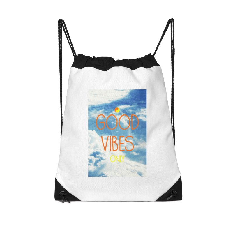 Good Vibes Only, sky Accessories Drawstring Bag Bag by ALMA VISUAL's Artist Shop