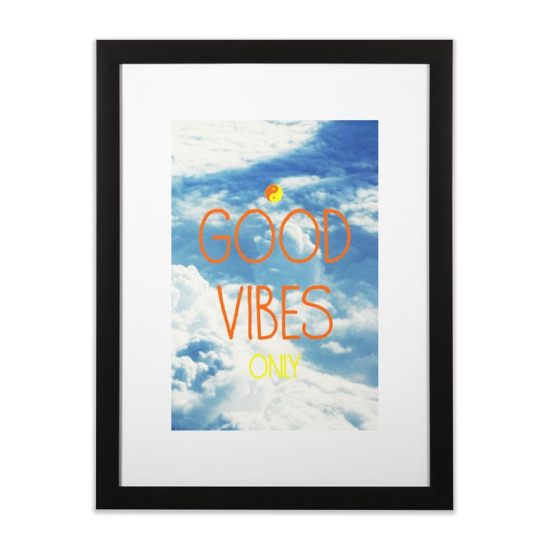 Good Vibes Only, sky Home Framed Fine Art Print by ALMA VISUAL's Artist Shop