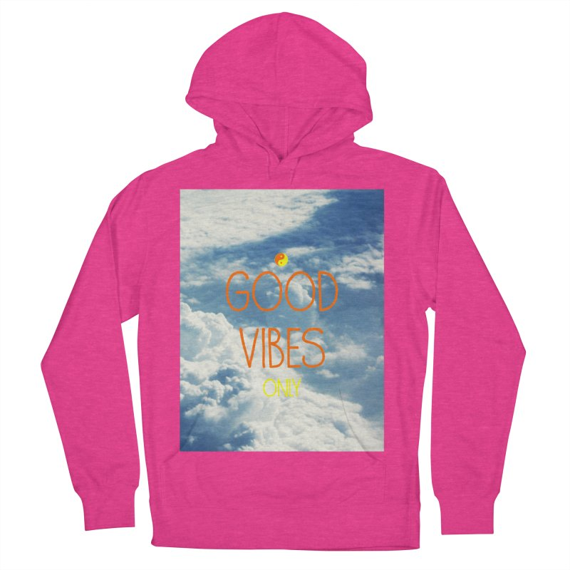 Good Vibes Only, sky Women's Pullover Hoody by ALMA VISUAL's Artist Shop