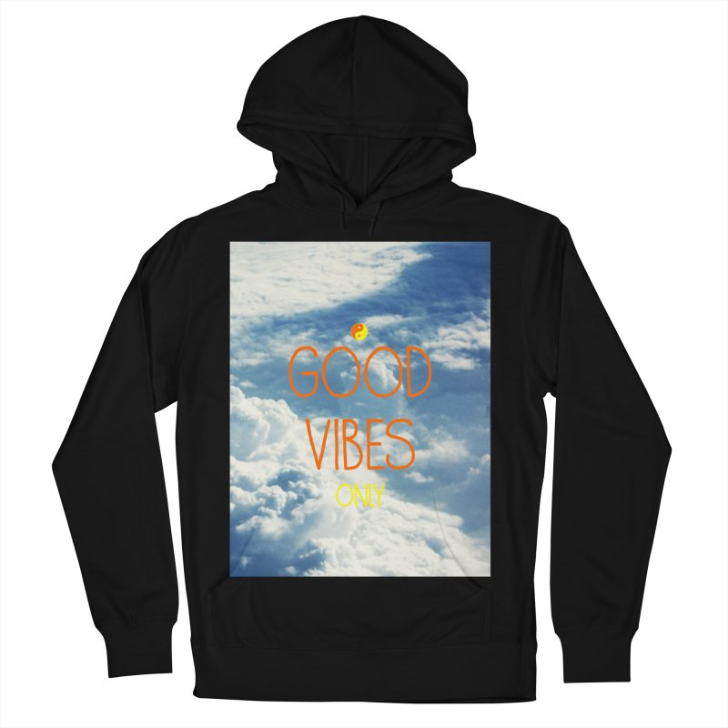 Good Vibes Only, sky Men's Pullover Hoody by ALMA VISUAL's Artist Shop