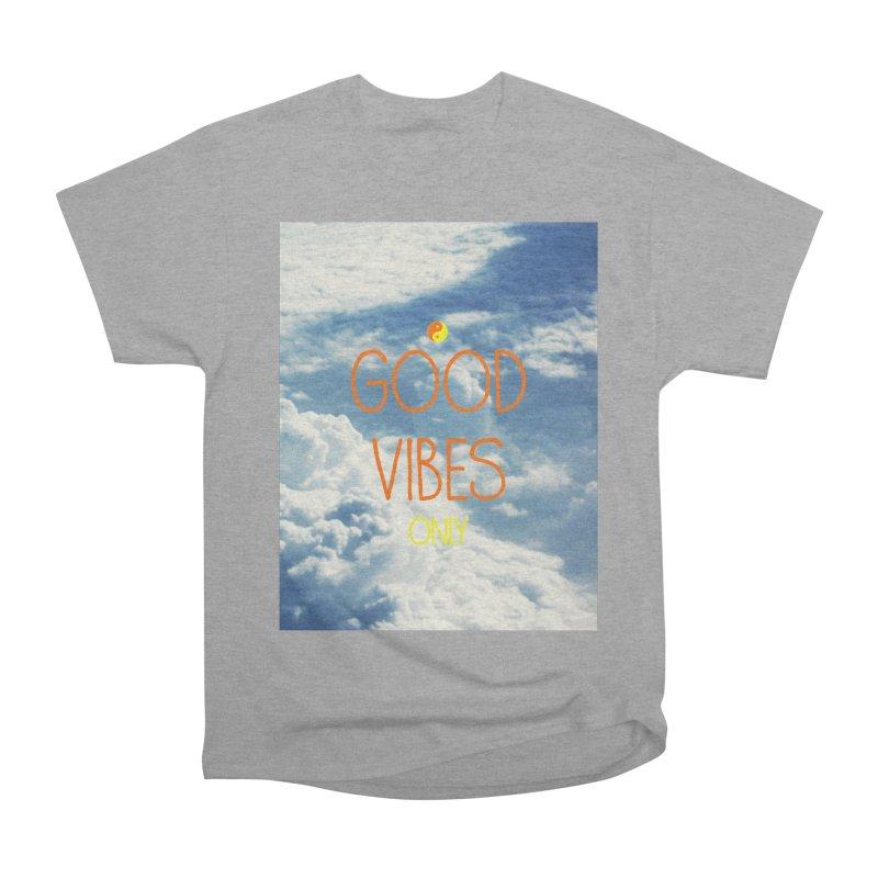 Good Vibes Only, sky Women's Heavyweight Unisex T-Shirt by ALMA VISUAL's Artist Shop