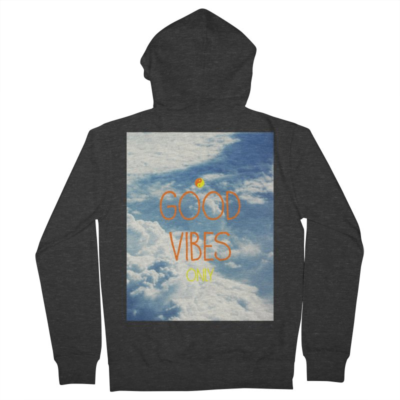 Good Vibes Only, sky Women's Zip-Up Hoody by ALMA VISUAL's Artist Shop