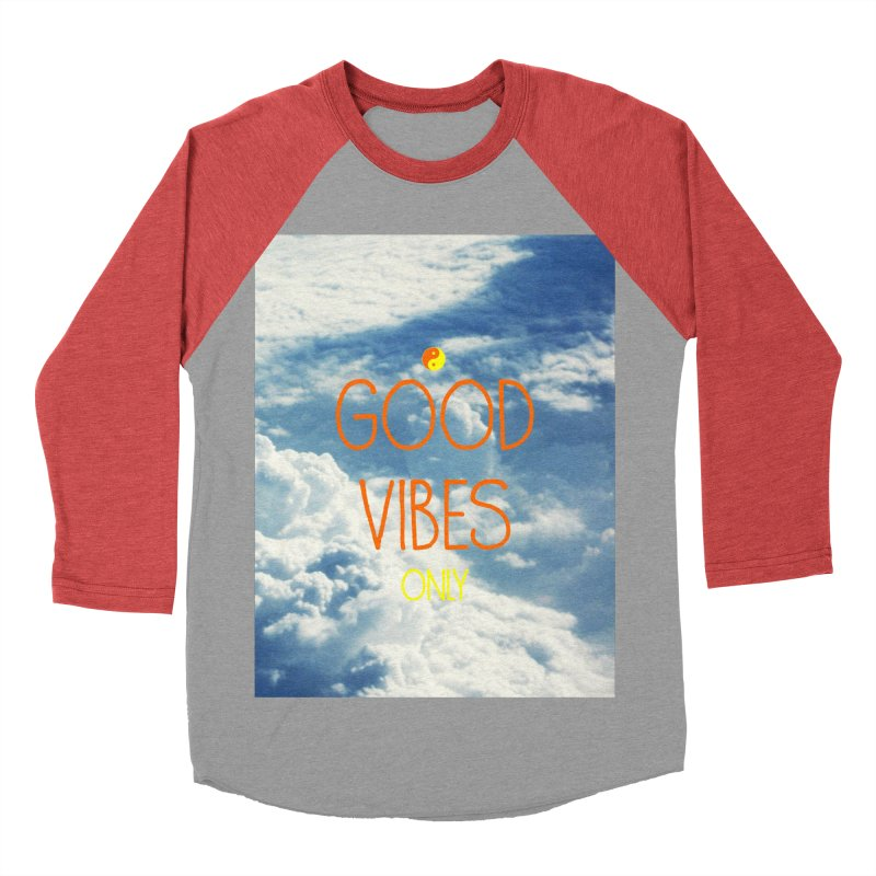 Good Vibes Only, sky Women's Baseball Triblend T-Shirt by ALMA VISUAL's Artist Shop
