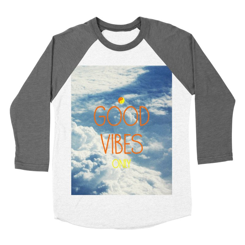 Good Vibes Only, sky Men's Baseball Triblend T-Shirt by ALMA VISUAL's Artist Shop