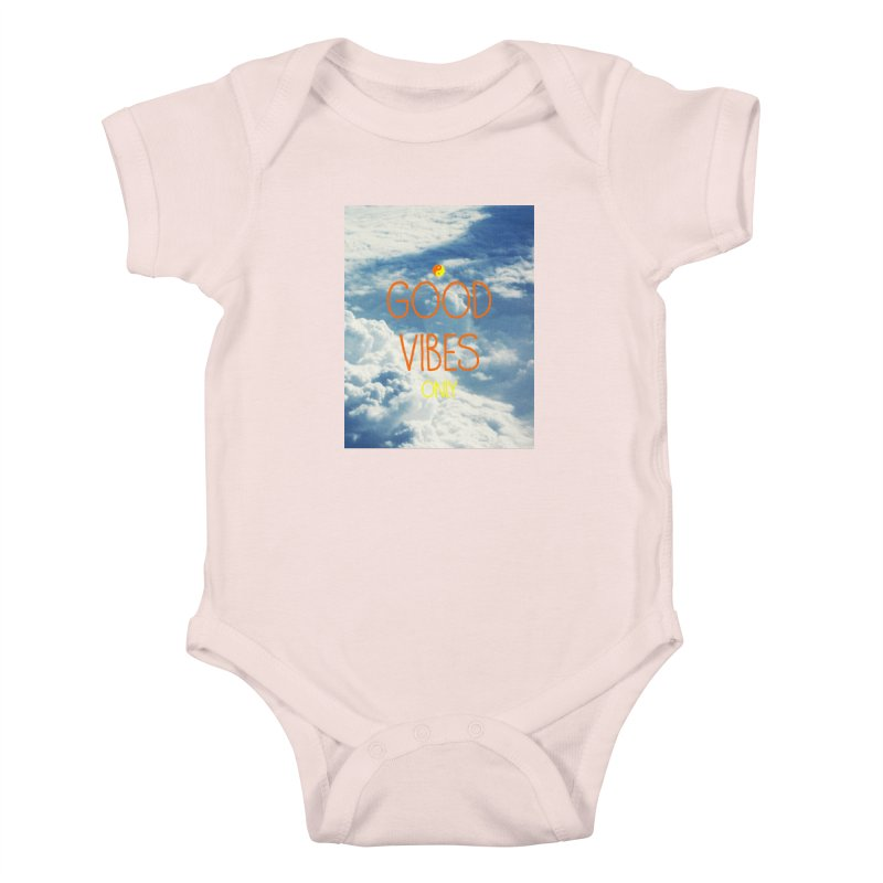 Good Vibes Only, sky Kids Baby Bodysuit by ALMA VISUAL's Artist Shop