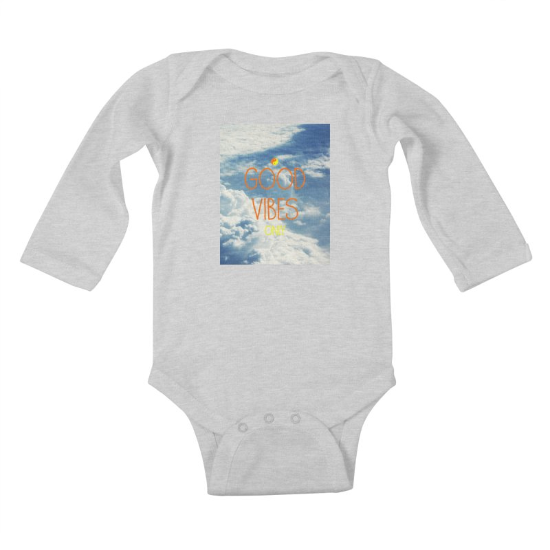 Good Vibes Only, sky Kids Baby Longsleeve Bodysuit by ALMA VISUAL's Artist Shop