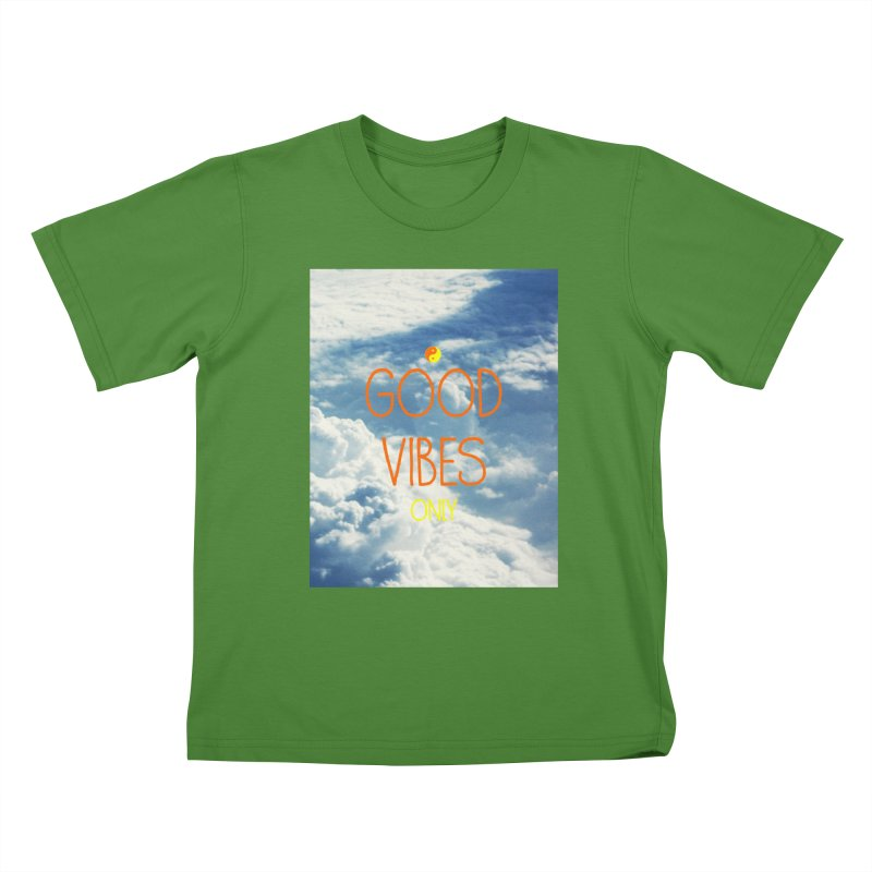 Good Vibes Only, sky Kids T-Shirt by ALMA VISUAL's Artist Shop
