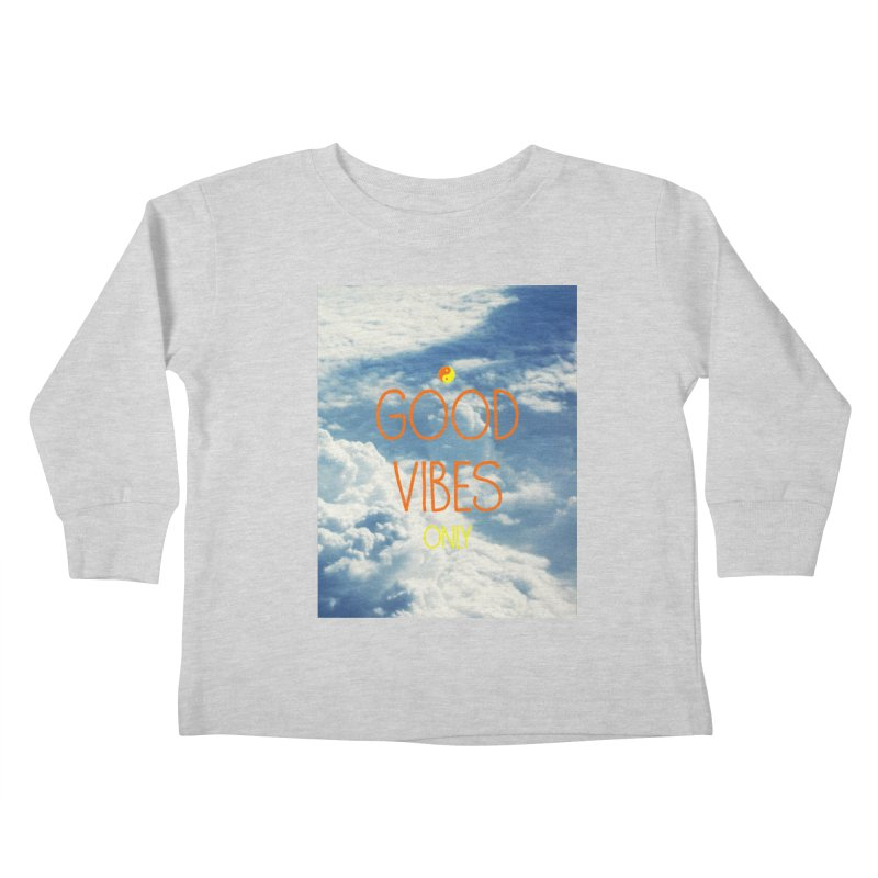 Good Vibes Only, sky Kids Toddler Longsleeve T-Shirt by ALMA VISUAL's Artist Shop