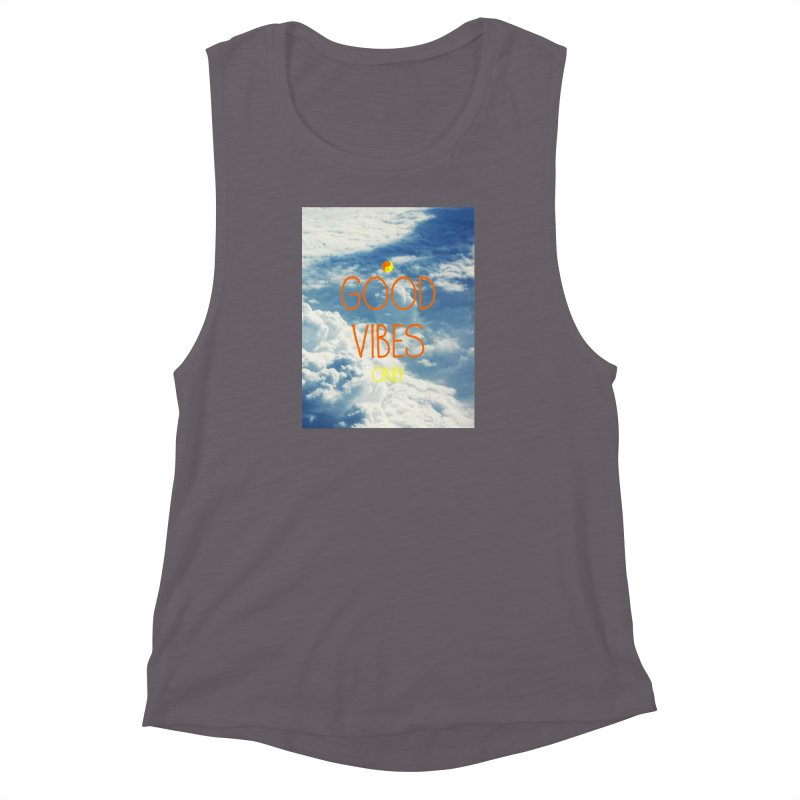 Good Vibes Only, sky Women's Muscle Tank by ALMA VISUAL's Artist Shop