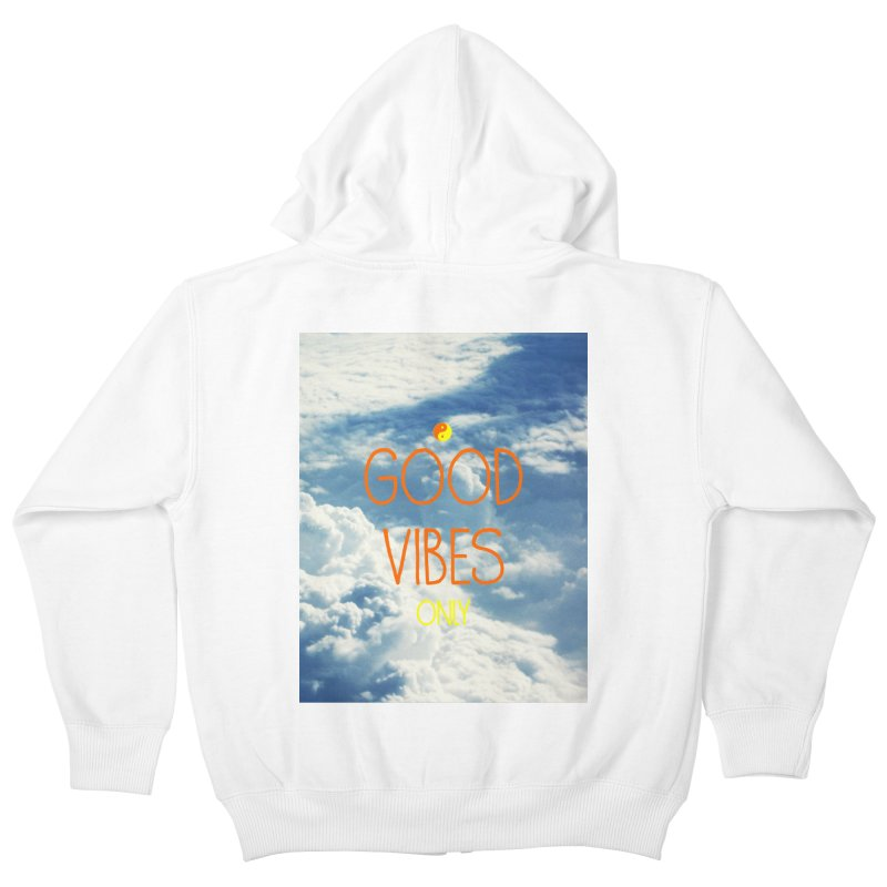 Good Vibes Only, sky Kids Zip-Up Hoody by ALMA VISUAL's Artist Shop