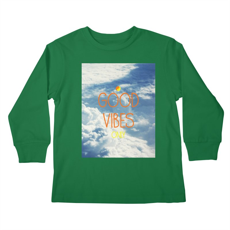 Good Vibes Only, sky Kids Longsleeve T-Shirt by ALMA VISUAL's Artist Shop