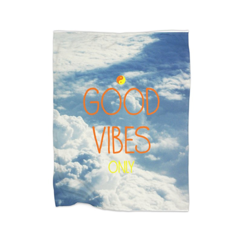 Good Vibes Only, sky Home Blanket by ALMA VISUAL's Artist Shop