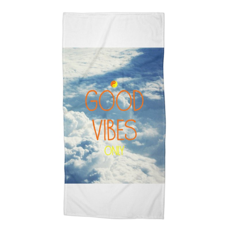 Good Vibes Only, sky Accessories Beach Towel by ALMA VISUAL's Artist Shop