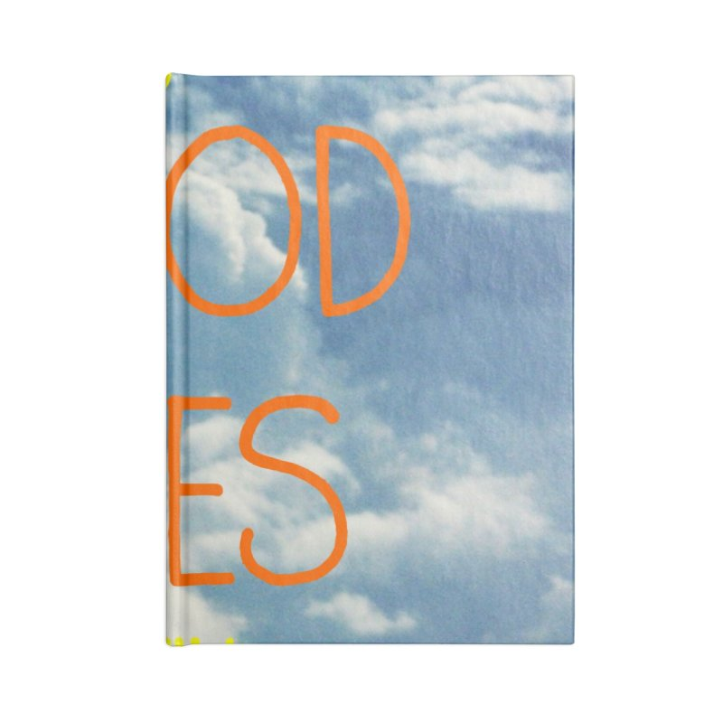 Good Vibes Only, sky Accessories Notebook by ALMA VISUAL's Artist Shop