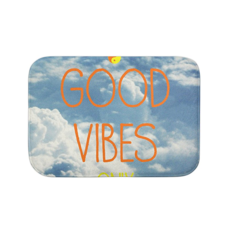 Good Vibes Only, sky Home Bath Mat by ALMA VISUAL's Artist Shop