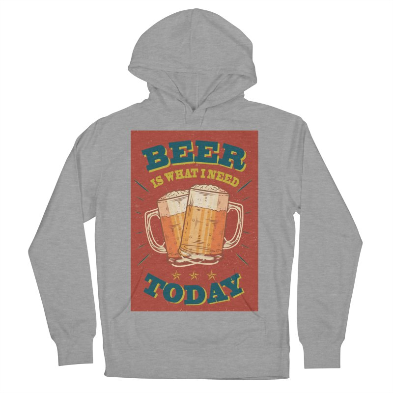 Beer is what i need today, vintage poster Women's Pullover Hoody by ALMA VISUAL's Artist Shop