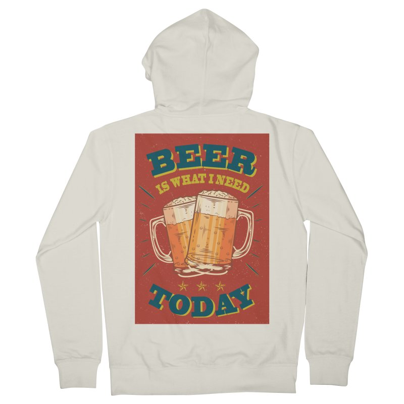 Beer is what i need today, vintage poster Men's Zip-Up Hoody by ALMA VISUAL's Artist Shop