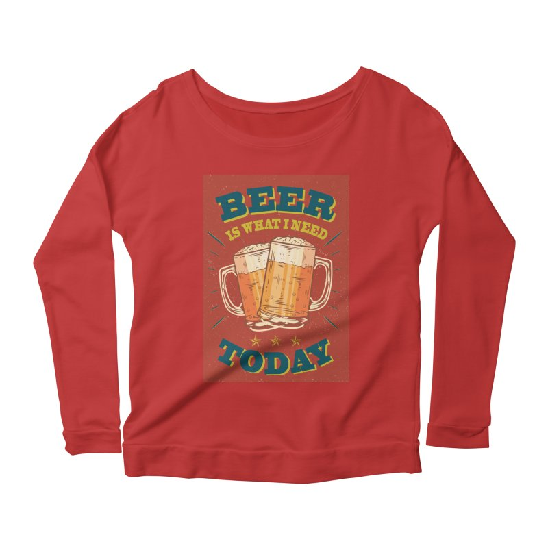 Beer is what i need today, vintage poster Women's Longsleeve Scoopneck  by ALMA VISUAL's Artist Shop