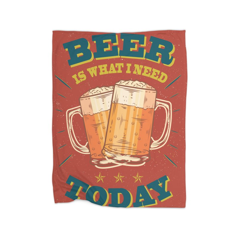 Beer is what i need today, vintage poster Home Blanket by ALMA VISUAL's Artist Shop