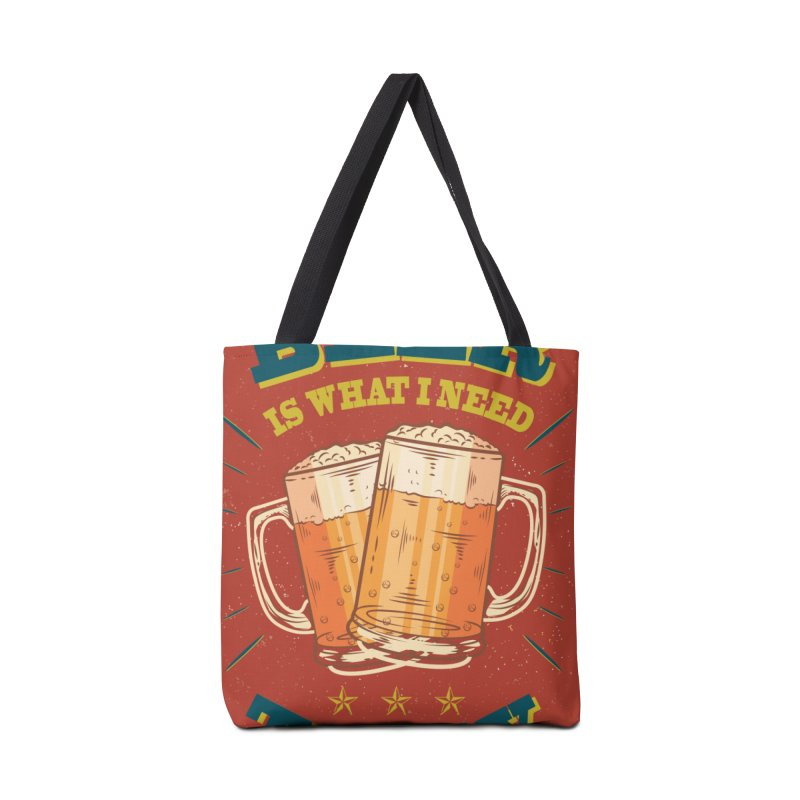 Beer is what i need today, vintage poster Accessories Tote Bag Bag by ALMA VISUAL's Artist Shop