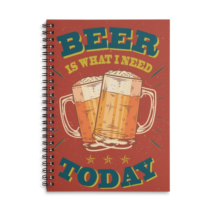 Beer is what i need today, vintage poster Accessories Lined Spiral Notebook by ALMA VISUAL's Artist Shop