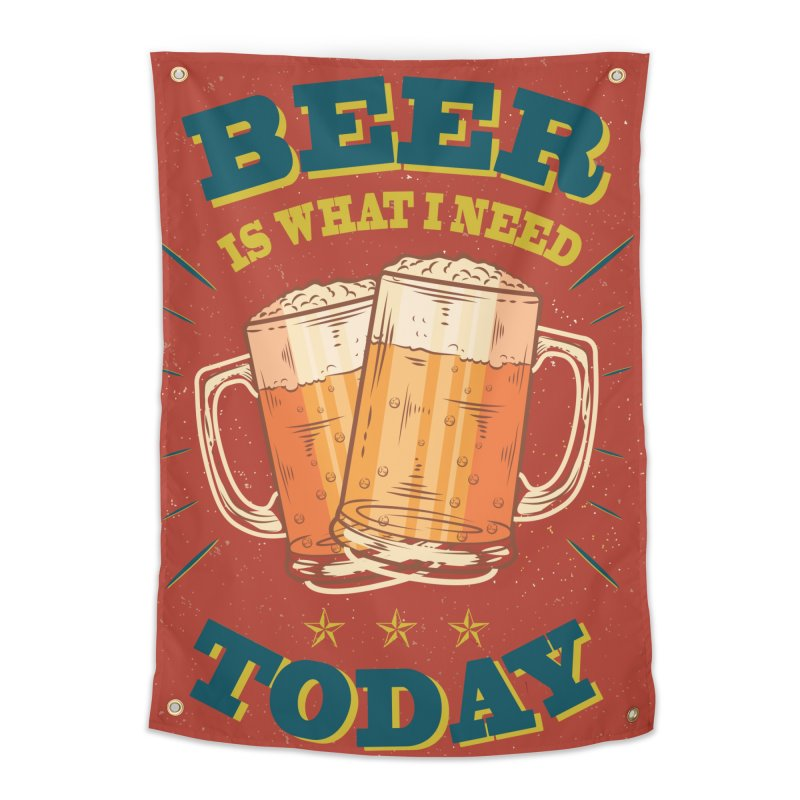 Beer is what i need today, vintage poster Home Tapestry by ALMA VISUAL's Artist Shop