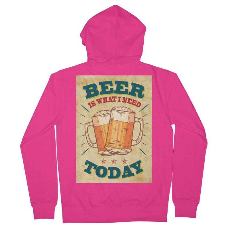Beer is what i need today, vintage poster, old paper texture Men's Zip-Up Hoody by ALMA VISUAL's Artist Shop