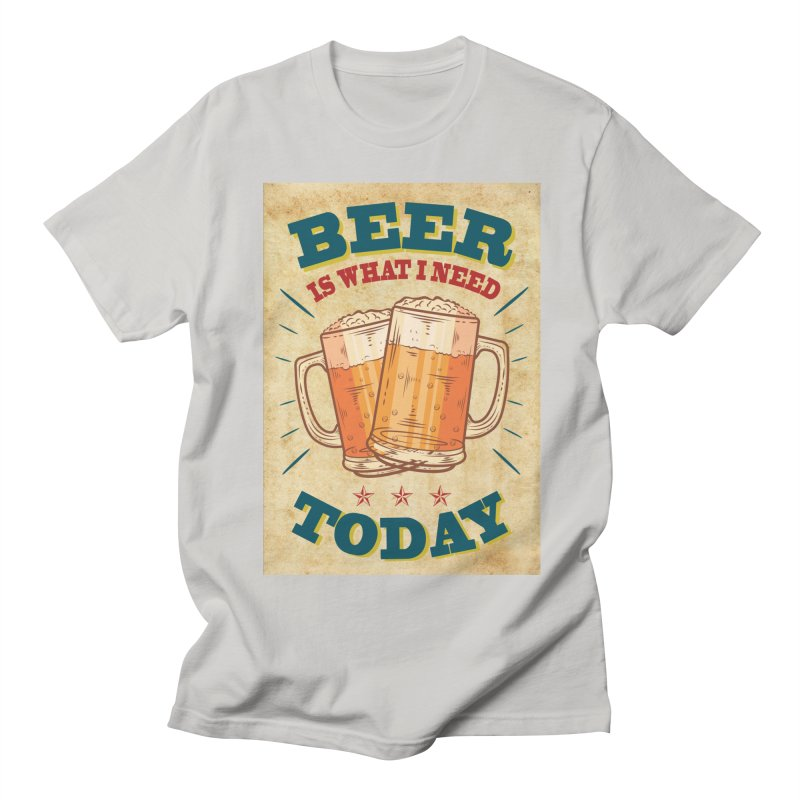 Beer is what i need today, vintage poster, old paper texture Men's T-Shirt by ALMA VISUAL's Artist Shop