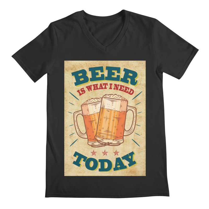 Beer is what i need today, vintage poster, old paper texture Men's V-Neck by ALMA VISUAL's Artist Shop