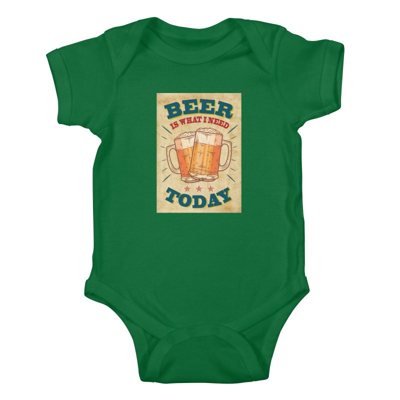 Beer is what i need today, vintage poster, old paper texture Kids Baby Bodysuit by ALMA VISUAL's Artist Shop
