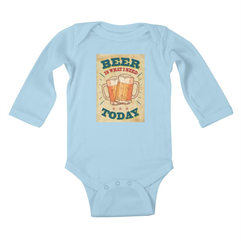 Beer is what i need today, vintage poster, old paper texture Kids Baby Longsleeve Bodysuit by ALMA VISUAL's Artist Shop