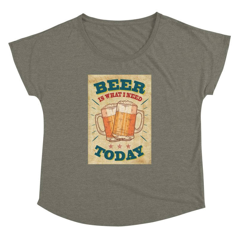 Beer is what i need today, vintage poster, old paper texture Women's Dolman by ALMA VISUAL's Artist Shop