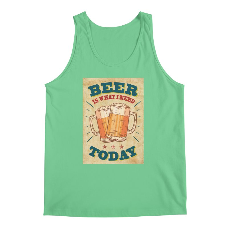 Beer is what i need today, vintage poster, old paper texture Men's Regular Tank by ALMA VISUAL's Artist Shop