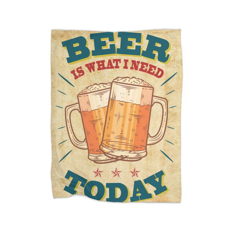 Beer is what i need today, vintage poster, old paper texture Home Blanket by ALMA VISUAL's Artist Shop