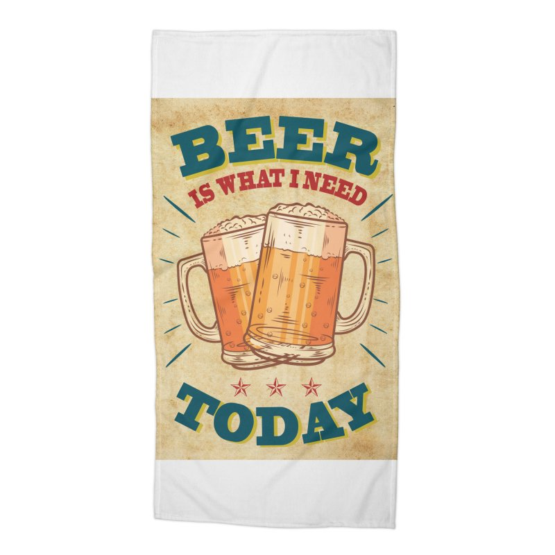 Beer is what i need today, vintage poster, old paper texture Accessories Beach Towel by ALMA VISUAL's Artist Shop